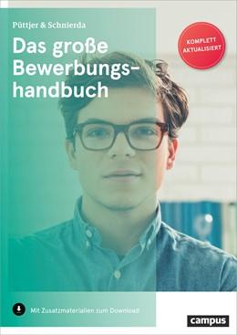 Abbildung von Püttjer / Schnierda | Das große Bewerbungshandbuch | 11. überarbeitete und aktualisierte Auflage | 2019