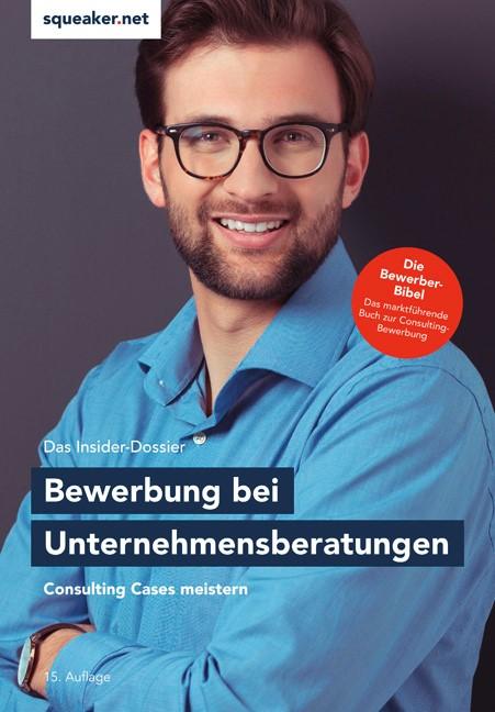 Das Insider-Dossier: Bewerbung bei Unternehmensberatungen   Menden   15. Auflage, 2019   Buch (Cover)