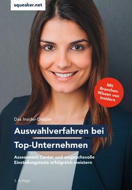 Abbildung von Menden | Das Insider-Dossier: Auswahlverfahren bei Top-Unternehmen | 3. Auflage | 2019 | Assessment Center und anspruch...