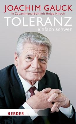 Abbildung von Gauck | Toleranz: einfach schwer | 2019