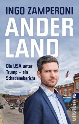 Abbildung von Zamperoni | Anderland | 2019 | Die USA unter Trump - ein Scha...