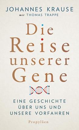 Abbildung von Krause / Trappe   Die Reise unserer Gene   Neuauflage   2019   Eine Geschichte über uns und u...