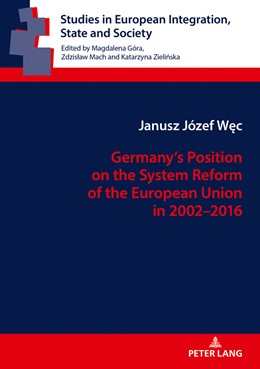 Abbildung von Wec | Germany's Position on the System Reform of the European Union in 2002-2016 | 1. Auflage | 2018 | beck-shop.de