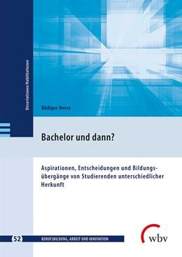 Abbildung von Hesse | Bachelor und dann? | 2018 | Aspirationen, Entscheidungen u...