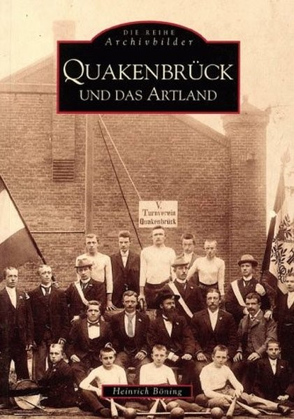 Abbildung von Böning   Quakenbrück und das Artland   Neue Auflage   2016