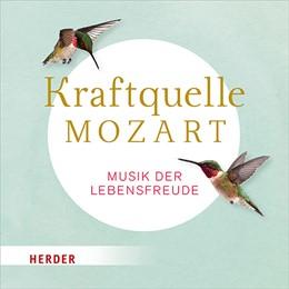 Abbildung von Kraftquelle Mozart | 2019 | Musik der Lebensfreude