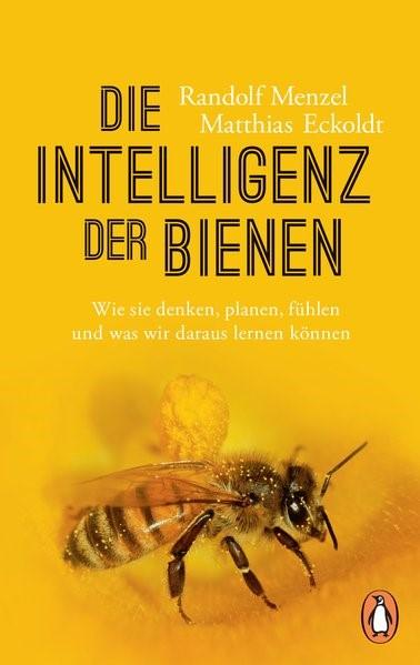 Abbildung von Menzel / Eckoldt | Die Intelligenz der Bienen | 2019