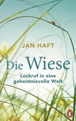 Abbildung von Haft | Die Wiese | 2019 | Lockruf in eine geheimnisvolle...