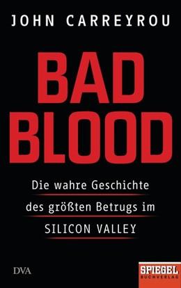 Abbildung von Carreyrou | Bad Blood | 2019 | Die wahre Geschichte des größt...