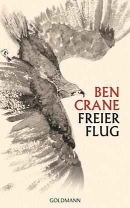 Abbildung von Crane   Freier Flug   1. Auflage   2019   beck-shop.de