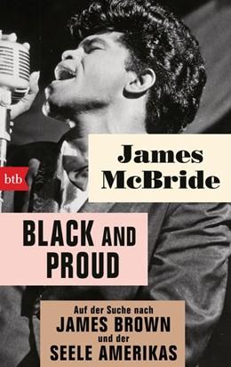 Abbildung von Mcbride | Black and proud | 2019 | Auf der Suche nach James Brown...