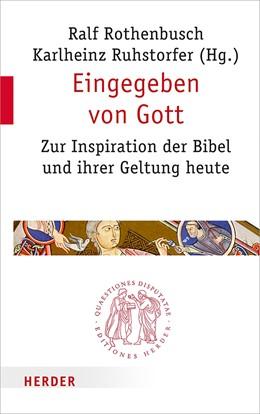 Abbildung von Rothenbusch / Ruhstorfer | Eingegeben von Gott | 1. Auflage | 2019 | beck-shop.de
