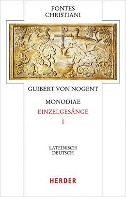 Abbildung von Guibert von Nogent | Monodiae - Bekenntnisse I | 1. Auflage | 2019 | beck-shop.de