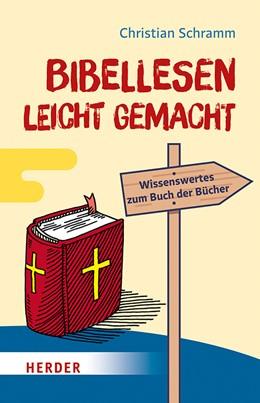 Abbildung von Schramm | Bibellesen leicht gemacht | 1. Auflage | 2019 | beck-shop.de