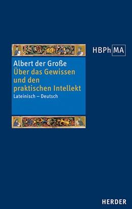 Abbildung von Albert der Große | Über das Gewissen und den praktischen Intellekt | 2019 | Eine Textauswahl aus De homine...