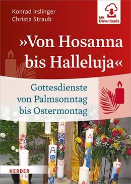 Abbildung von Irslinger / Straub   »Von Hosanna bis Halleluja«   1. Auflage   2019   beck-shop.de