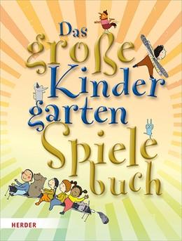 Abbildung von Wilmes-Mielenhausen / Veeser | Das große KindergartenSpielebuch | 2019