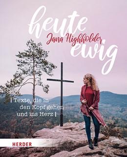 Abbildung von Highholder | heute ewig | 2019 | Texte, die in den Kopf gehen u...