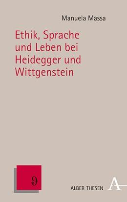 Abbildung von Massa | Ethik, Sprache und Leben bei Heidegger und Wittgenstein | 2020