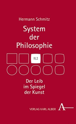 Abbildung von Schmitz | Der Leib im Spiegel der Kunst | 2019 | System der Philosophie, Band I...