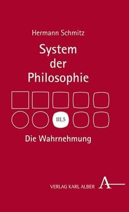 Abbildung von Schmitz   Die Wahrnehmung   2019   System der Philosophie, Band I...