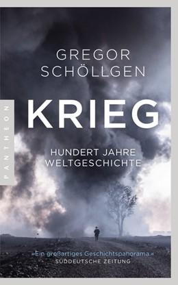 Abbildung von Schöllgen | Krieg | 2019 | Hundert Jahre Weltgeschichte