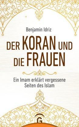 Abbildung von Idriz | Der Koran und die Frauen | 1. Auflage | 2019 | beck-shop.de