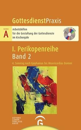 Abbildung von Welke-Holtmann | 4. Sonntag nach Epiphanias bis Misericordias Domini | 1. Auflage | 2019 | beck-shop.de