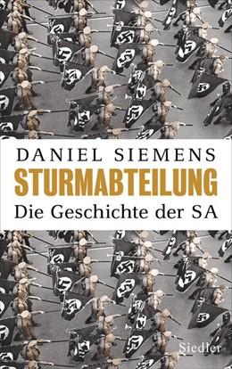 Abbildung von Siemens | Sturmabteilung | 1. Auflage | 2019 | beck-shop.de