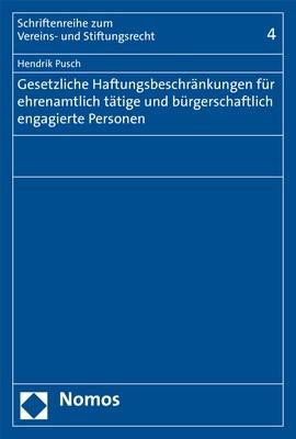 Gesetzliche Haftungsbeschränkungen für ehrenamtlich tätige und bürgerschaftlich engagierte Personen | Pusch | 1. Auflage, 2018 | Buch (Cover)