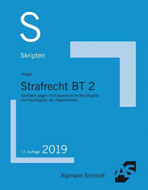 Skript Strafrecht BT 2 | Krüger | 17., vollständig neu bearbeitete Auflage, 2018 | Buch (Cover)