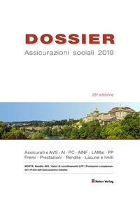 DOSSIER Assicurazioni sociali 2019   Keiser   28. Auflage, 2019   Buch (Cover)