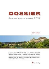 DOSSIER Assurances sociales 2019 | Keiser | 28. Auflage, 2019 | Buch (Cover)