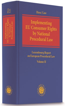Abbildung von Hess / Law | Luxembourg Report on European Procedural Law, Volume II: Implementing EU Consumer Rights by National Procedural Law | 2019 | Luxembourg Report on European ...