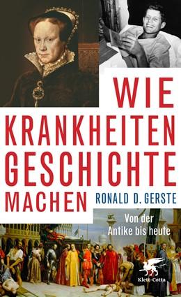 Abbildung von Gerste | Wie Krankheiten Geschichte machen | 3. Druckaufl | 2019 | Von der Antike bis heute