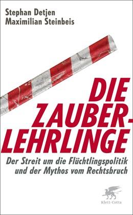Abbildung von Detjen / Steinbeis | Die Zauberlehrlinge | 1. Auflage | 2019 | beck-shop.de