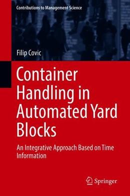 Abbildung von Covic   Container Handling in Automated Yard Blocks   1. Auflage   2019   beck-shop.de