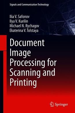 Abbildung von Safonov / Kurilin | Document Image Processing for Scanning and Printing | 1. Auflage | 2019 | beck-shop.de