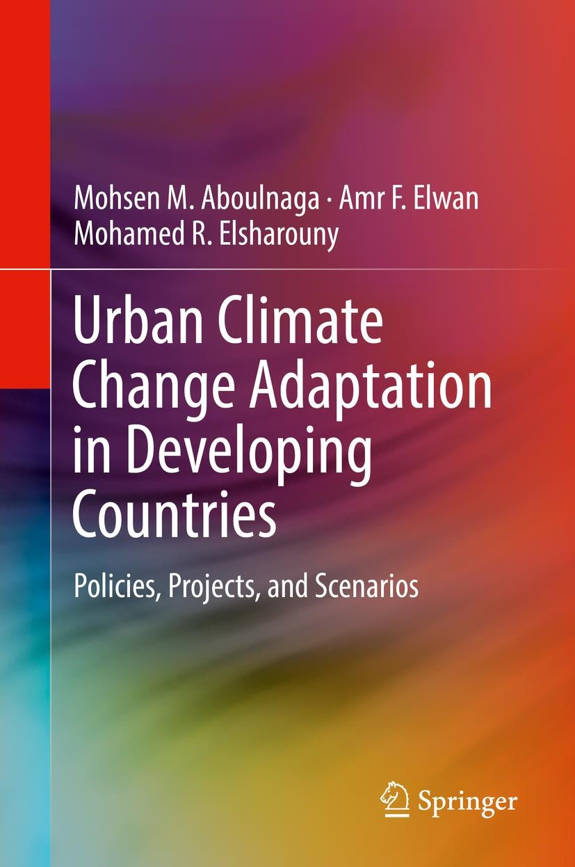 Urban Climate Change Adaptation in Developing Countries | Aboulnaga / Elwan / Elsharouny | 1st ed. 2019, 2018 | Buch (Cover)