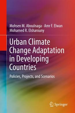 Abbildung von Aboulnaga / Elwan | Urban Climate Change Adaptation in Developing Countries | 1. Auflage | 2019 | beck-shop.de