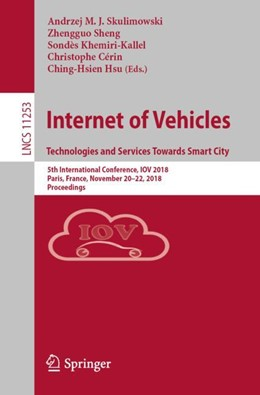 Abbildung von Skulimowski / Sheng | Internet of Vehicles. Technologies and Services Towards Smart City | 1. Auflage | 2018 | 11253 | beck-shop.de