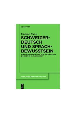 Abbildung von Ruoss | Schweizerdeutsch und Sprachbewusstsein | 1. Auflage | 2019 | 316 | beck-shop.de