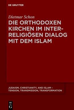 Abbildung von Schon   Die orthodoxen Kirchen im interreligiösen Dialog mit dem Islam   2019   7
