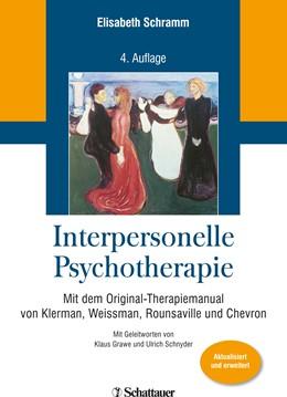 Abbildung von Schramm | Interpersonelle Psychotherapie | 4. überarb. und erw. Aufl. | 2019 | Mit dem Original-Therapiemanua...