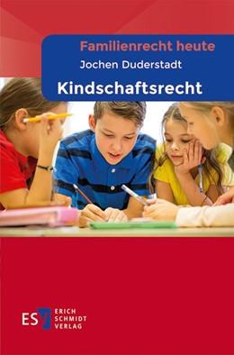Abbildung von Duderstadt | Kindschaftsrecht | 1. Auflage | 2018 | beck-shop.de