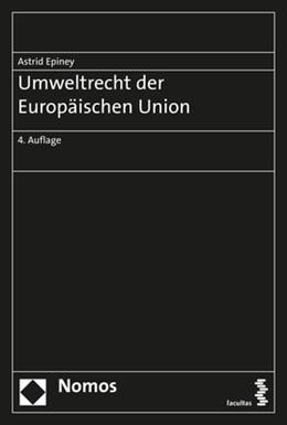 Abbildung von Epiney | Umweltrecht der Europäischen Union | 4. Auflage | 2019