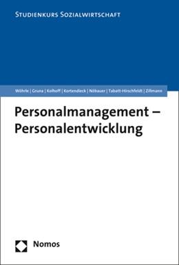 Abbildung von Wöhrle / Gruna / Kolhoff / Kortendieck /Nöbauer / Tabatt-Hirschfeldt / Zillmann | Personalmanagement - Personalentwicklung | 2019