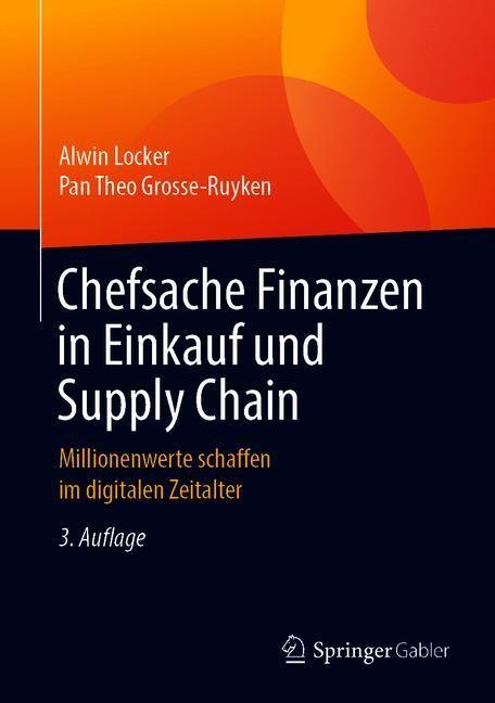 Abbildung von Locker / Grosse-Ruyken | Chefsache Finanzen in Einkauf und Supply Chain | 3., aktualisierte Aufl. 2019 | 2019