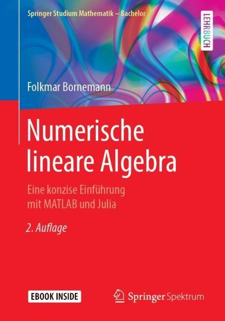 Numerische lineare Algebra | Bornemann | 2., verb. u. erw. Aufl. 2018, 2019 | Buch (Cover)