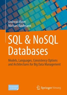 Abbildung von Meier / Kaufmann   SQL & NoSQL Databases   1st ed. 2019   2019   Models, Languages, Consistency...